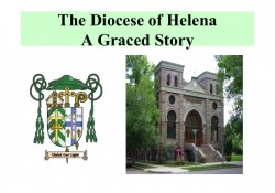 The Diocese of Helena, A Graced Story
